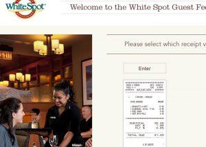 www.talktowhitespot.ca WhiteSpot Survey